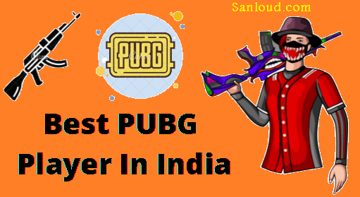 best Pubg Player in india